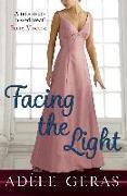 Cover-Bild zu Geras, Adèle: Facing the Light (eBook)