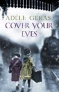 Cover-Bild zu Geras, Adèle: Cover Your Eyes