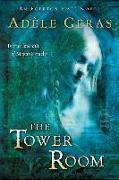 Cover-Bild zu Geras, Adele: The Tower Room: The Egerton Hall Novels, Volume One