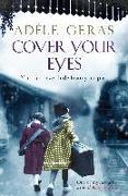 Cover-Bild zu Geras, Adèle: Cover Your Eyes (eBook)