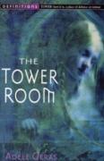 Cover-Bild zu Geras, Adèle: The Tower Room : Egerton Hall Trilogy 1 (eBook)
