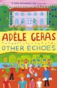 Cover-Bild zu Geras, Adèle: Other Echoes (eBook)