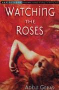 Cover-Bild zu Geras, Adèle: Watching The Roses : Egerton Hall Trilogy 2 (eBook)