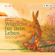 Cover-Bild zu Geras, Adèle: Wünsche für dein Leben DL (Audio Download)
