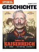 Cover-Bild zu SPIEGEL-Verlag Rudolf Augstein GmbH & Co. KG: Leben im Kaiserreich
