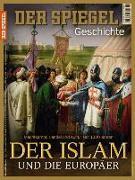 Cover-Bild zu SPIEGEL-Verlag Rudolf Augstein GmbH & Co. KG: Der Islam und die Europäer