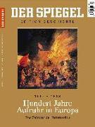 Cover-Bild zu SPIEGEL-Verlag Rudolf Augstein GmbH & Co. KG: Hundert Jahre Aufruhr in Europa