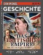 Cover-Bild zu SPIEGEL-Verlag Rudolf Augstein GmbH & Co. KG: Das Britische Empire
