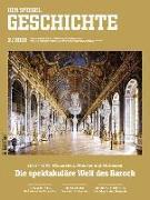 Cover-Bild zu SPIEGEL-Verlag Rudolf Augstein GmbH & Co. KG: Die spektakuläre Welt des Barock