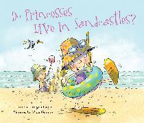 Cover-Bild zu Do Princesses Live in Sandcastles? von Coyle, Carmela LaVigna