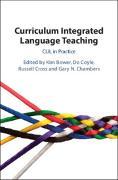 Cover-Bild zu Curriculum Integrated Language Teaching von Chambers, Gary N.