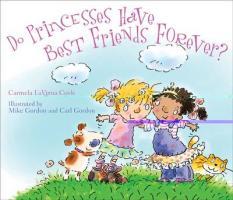 Cover-Bild zu Do Princesses Have Best Friends Forever? von Coyle, Carmela LaVigna