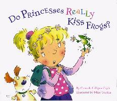 Cover-Bild zu Do Princesses Really Kiss Frogs? (eBook) von Coyle, Carmela LaVigna