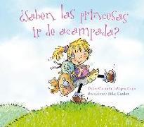 Cover-Bild zu Saben las Princesas ir de Acampada? = Do Princesses Make Happy Campers? von Coyle, Carmela Lavigna