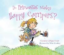 Cover-Bild zu Do Princesses Make Happy Campers? (eBook) von Coyle, Carmela LaVigna