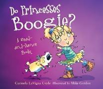 Cover-Bild zu Do Princesses Boogie? (eBook) von Coyle, Carmela LaVigna
