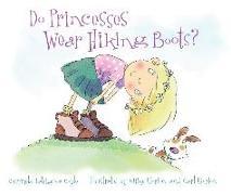 Cover-Bild zu Do Princesses Wear Hiking Boots? von LaVigna Coyle, Carmela
