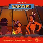 Cover-Bild zu Folge 21: Die sieben Feuer (Das Original-Hörspiel zur TV-Serie) (Audio Download) von Karallus, Thomas