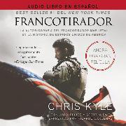 Cover-Bild zu Francotirador (American Sniper - Spanish Edition) von Kyle, Chris