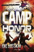 Cover-Bild zu Camp Honor, Band 1: Die Mission (eBook) von Mcewen, Scott