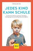 Cover-Bild zu Jedes Kind kann Schule von Reiner, Stefan