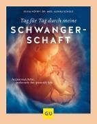 Cover-Bild zu Tag für Tag durch meine Schwangerschaft (eBook) von Höfer, Silvia