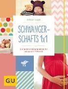 Cover-Bild zu Schwangerschafts 1x1 (eBook) von Laue, Birgit