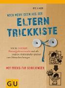 Cover-Bild zu Noch mehr Ideen aus der Eltern-Trickkiste (eBook) von Glaser, Ute
