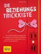 Cover-Bild zu Die Beziehungs-Trickkiste (eBook) von Mary, Michael