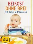 Cover-Bild zu Beikost ohne Brei (eBook) von Klug, Susanne