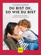 Cover-Bild zu Du bist ok, so wie du bist (eBook) von Saalfrank, Katharina