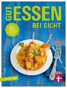 Cover-Bild zu Gut essen bei Gicht (eBook) von Cramm, Dagmar von