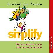 Cover-Bild zu Simplify Diät (Audio Download) von Cramm, Dagmar von