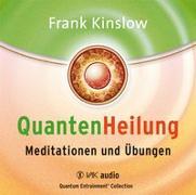Cover-Bild zu Kinslow, Frank: Quantenheilung - Meditationen und Übungen