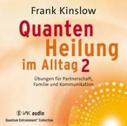 Cover-Bild zu Kinslow, Frank: Quantenheilung im Alltag 2