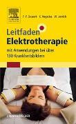 Cover-Bild zu Leitfaden Elektrotherapie von Bossert MAS, Frank-Peter