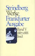 Cover-Bild zu Strindberg, August: Bd. 5: Werke in zeitlicher Folge. Frankfurter Ausgabe - Werke in zeitlicher Folge. Frankfurter Ausgabe in zwölf Bänden