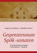 Cover-Bild zu Strindberg, August: Die Gespenstersonate - Spök-sonaten