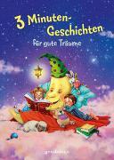 Cover-Bild zu Kellner, Ingrid: 3 Minutengeschichten für gute Träume