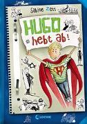 Cover-Bild zu Zett, Sabine: Hugo hebt ab! (Band 3)