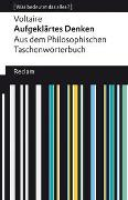 Cover-Bild zu Voltaire: Aufgeklärtes Denken. Aus dem Philosophischen Taschenwörterbuch