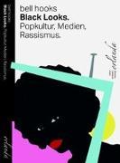 Cover-Bild zu Hooks, Bell: Black Looks