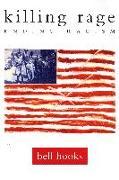 Cover-Bild zu Hooks, Bell: Killing Rage: Ending Racism