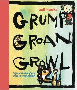 Cover-Bild zu Hooks, Bell: Grump Groan Growl