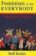 Cover-Bild zu Hooks, Bell: Feminism is for Everybody: Passionate Politics