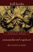 Cover-Bild zu Hooks, Bell: Remembered Rapture: The Writer at Work