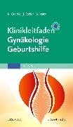Cover-Bild zu Klinikleitfaden Gynäkologie Geburtshilfe von Goerke, Kay (Hrsg.)