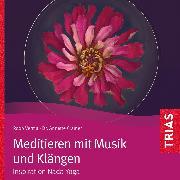 Cover-Bild zu Meditieren mit Musik und Klängen (Audio Download) von Verma, Roop