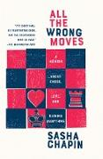 Cover-Bild zu All the Wrong Moves (eBook) von Chapin, Sasha