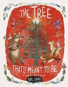 Cover-Bild zu The Tree That's Meant To Be von Zommer, Yuval (Illustr.)